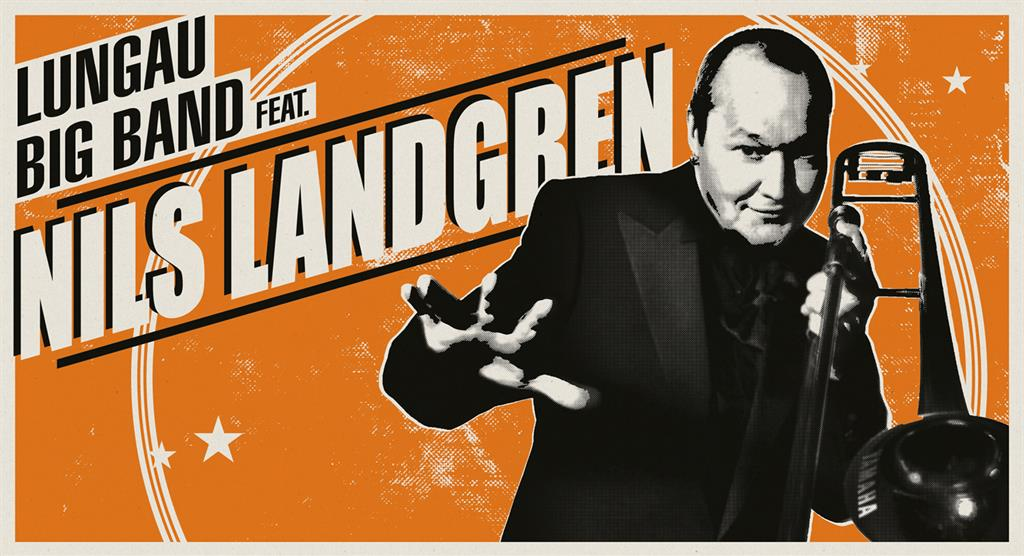 Lungau Big Band feat. Nils Landgren - 19.09.2019 20:00